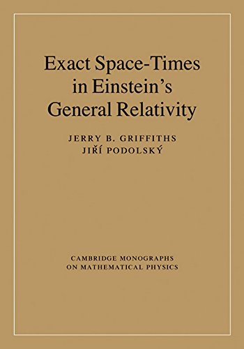 9780521889278: Exact Space-Times in Einstein's General Relativity (Cambridge Monographs on Mathematical Physics)