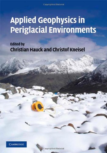 9780521889667: Applied Geophysics in Periglacial Environments