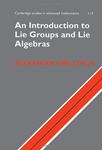 9780521889698: An Introduction to Lie Groups and Lie Algebras (Cambridge Studies in Advanced Mathematics)