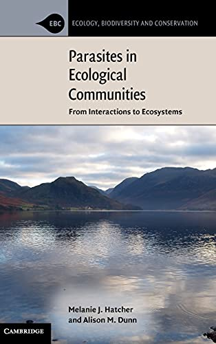 9780521889704: Parasites in Ecological Communities: From Interactions to Ecosystems (Ecology, Biodiversity and Conservation)
