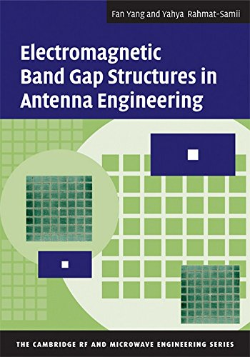 9780521889919: Electromagnetic Band Gap Structures in Antenna Engineering (The Cambridge RF and Microwave Engineering Series)