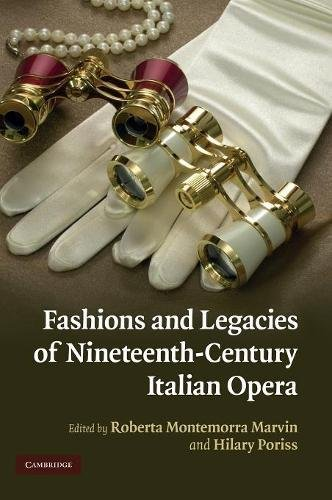 9780521889988: Fashions and Legacies of Nineteenth-Century Italian Opera
