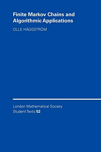 Finite Markov Chains and Algorithmic Applications: H?ggstr?m, Olle