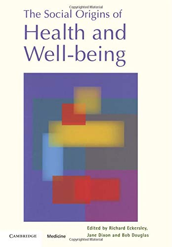 9780521890212: The Social Origins of Health and Well-being