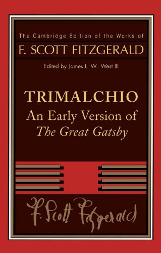 9780521890472: F. Scott Fitzgerald: Trimalchio: An Early Version of 'The Great Gatsby'