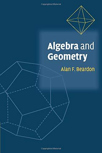 9780521890496: Algebra and Geometry