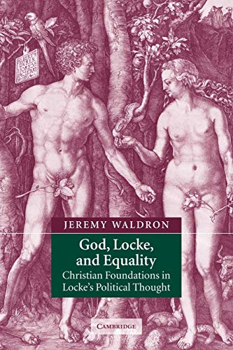 9780521890571: God, Locke, and Equality: Christian Foundations in Locke's Political Thought