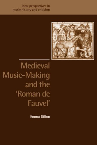 9780521890663: Medieval Music-Making and the Roman de Fauvel (New Perspectives in Music History and Criticism)