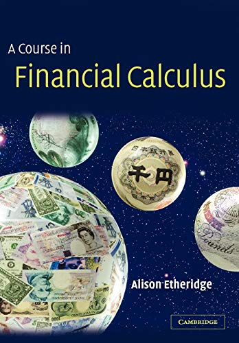 9780521890779: A Course in Financial Calculus