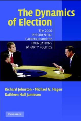 The 2000 Presidential Election and the Foundations: Richard Johnston, Michael