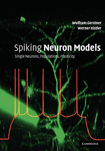 9780521890793: Spiking Neuron Models: Single Neurons, Populations, Plasticity