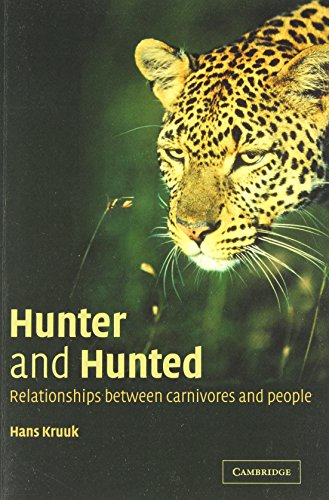 9780521891097: Hunter and Hunted: Relationships between Carnivores and People