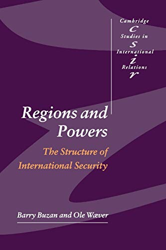 9780521891110: Regions and Powers: The Structure of International Security