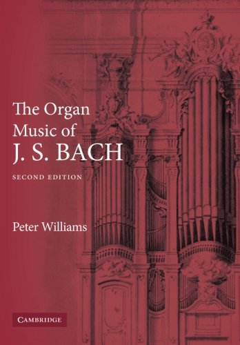 9780521891158: The Organ Music of J. S. Bach 2nd Edition Paperback