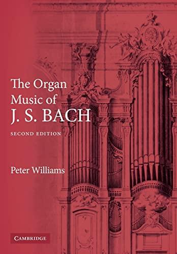9780521891158: The Organ Music of J. S. Bach