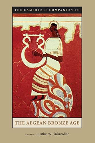 9780521891271: The Cambridge Companion to the Aegean Bronze Age Paperback