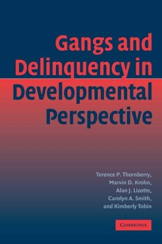 9780521891295: Gangs and Delinquency in Developmental Perspective (Cambridge Studies in Criminology)