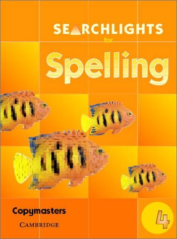 Searchlights For Spelling Year 4 Photocopy Masters: CHRIS BUCKTON