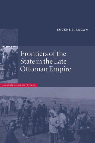 9780521892230: Frontiers of the State in the Late Ottoman Empire: Transjordan, 1850-1921 (Cambridge Middle East Studies)