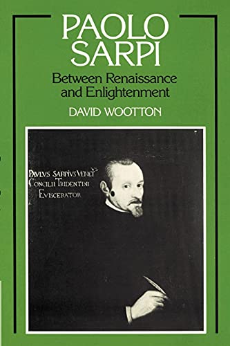 9780521892346: Paolo Sarpi: Between Renaissance and Enlightenment