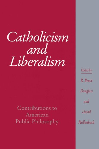 9780521892452: Catholicism and Liberalism: Contributions to American Public Policy (Cambridge Studies in Religion and American Public Life)