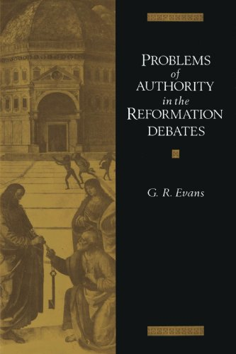 9780521892469: Problems of Authority in the Reformation Debates