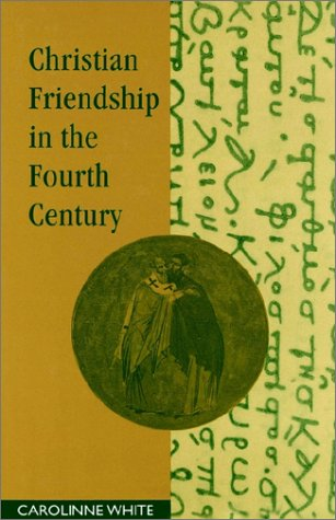 9780521892490: Christian Friendship in the Fourth Century