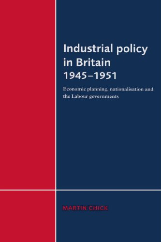 9780521892537: Industrial Policy in Britain 1945-1951: Economic Planning, Nationalisation and the Labour Governments