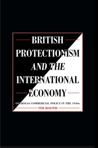 9780521892582: British Protectionism and the International Economy: Overseas Commercial Policy in the 1930s