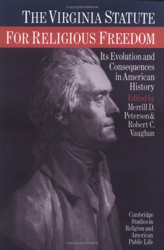 9780521892988: The Virginia Statute for Religious Freedom: Its Evolution and Consequences in American History (Cambridge Studies in Religion and American Public Life)