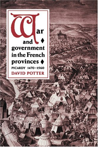9780521893008: War and Government in the French Provinces