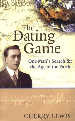 9780521893121: The Dating Game: One Man's Search for the Age of the Earth
