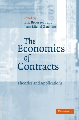 9780521893138: The Economics of Contracts: Theories and Applications