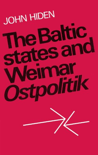 9780521893251: The Baltic States and Weimar Ostpolitik