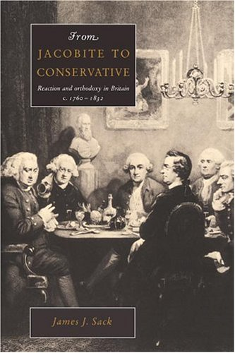 9780521893374: From Jacobite to Conservative