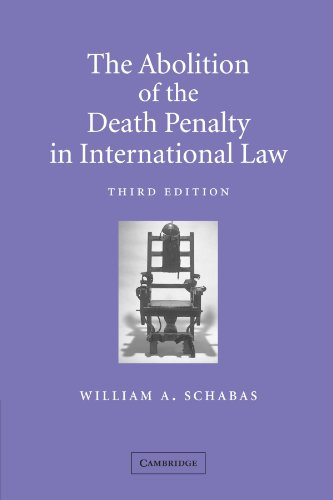 9780521893442: The Abolition of the Death Penalty in International Law