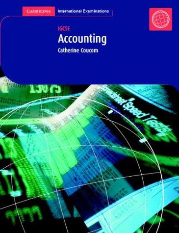 IGCSE Accounting (Cambridge International IGCSE): Coucom, Catherine