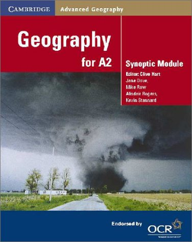 9780521893497: Geography for A2: Synoptic Module (Cambridge Advanced Geography)