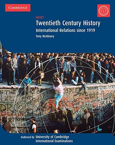 9780521893503: Twentieth Century History: IGCSE: International Relations since 1919