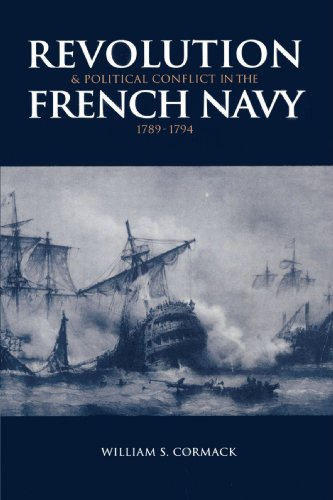 9780521893756: Revolution and Political Conflict in the French Navy 1789-1794