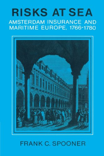 9780521893879: Risks at Sea: Amsterdam Insurance and Maritime Europe, 1766-1780