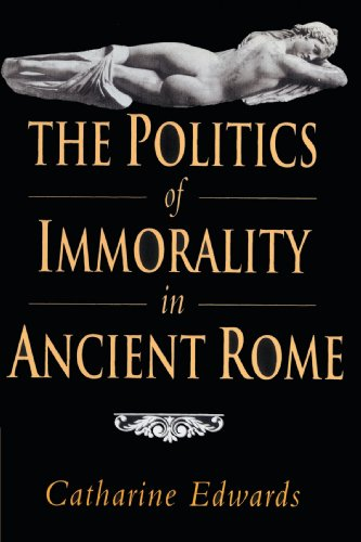 9780521893893: The Politics of Immorality in Ancient Rome