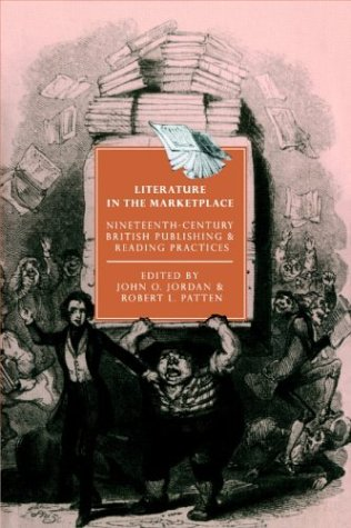 9780521893930: Literature in the Marketplace: Nineteenth-Century British Publishing and Reading Practices (Cambridge Studies in Nineteenth-Century Literature and Culture)