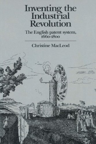 9780521893992: Inventing the Industrial Revolution: The English Patent System, 1660-1800