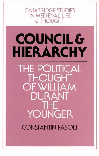 9780521894081: Council and Hierarchy: The Political Thought of William Durant the Younger (Cambridge Studies in Medieval Life and Thought: Fourth Series)