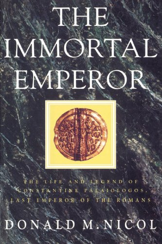 9780521894098: The Immortal Emperor: The Life and Legend of Constantine Palaiologos, Last Emperor of the Romans