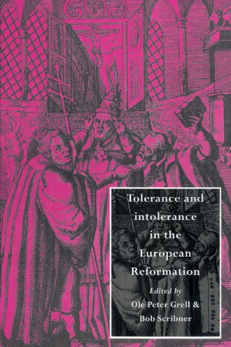 9780521894128: Tolerance and Intolerance in the European Reformation