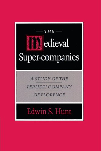 9780521894159: The Medieval Super-Companies: A Study of the Peruzzi Company of Florence