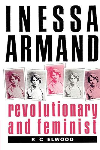 9780521894210: Inessa Armand: Revolutionary and Feminist