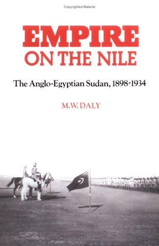 9780521894371: Empire on the Nile: The Anglo-Egyptian Sudan, 1898-1934